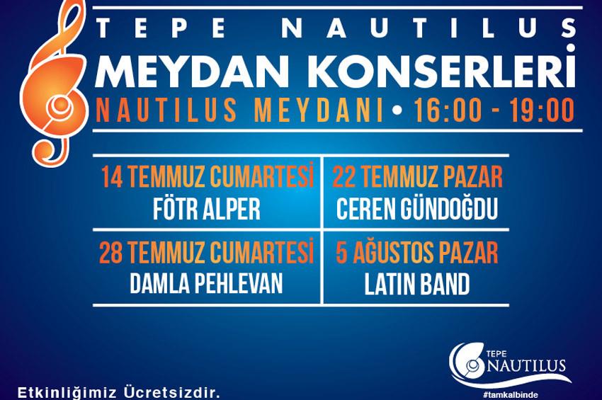 Tepe Nautilus AVMde ücretsiz Meydan Konserleri
