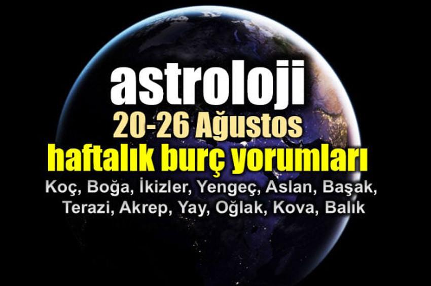 Astrolog Dr. Şenay Devinin haftalık burç yorumu (20 - 26 Ağustos)
