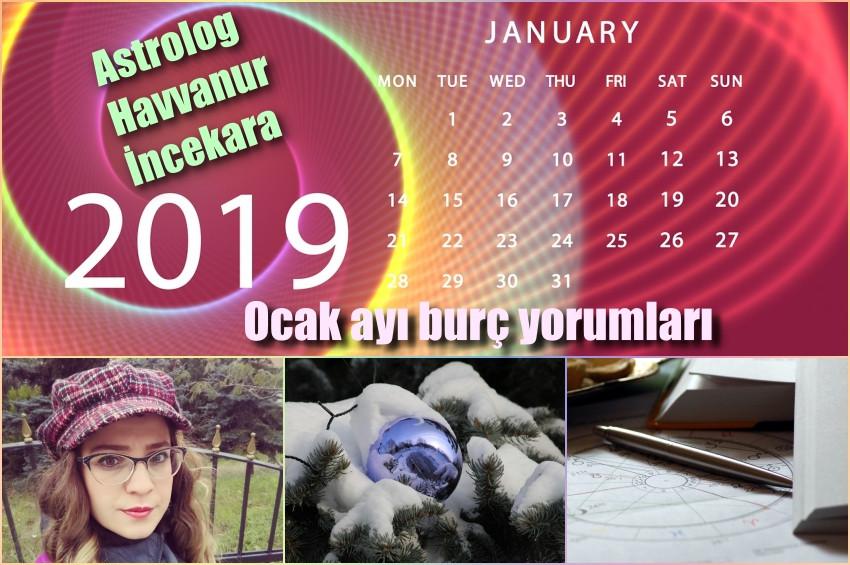 Astrolog Havvanur İncekaranın 2019 Ocak ayı Yılı Burç Yorumları