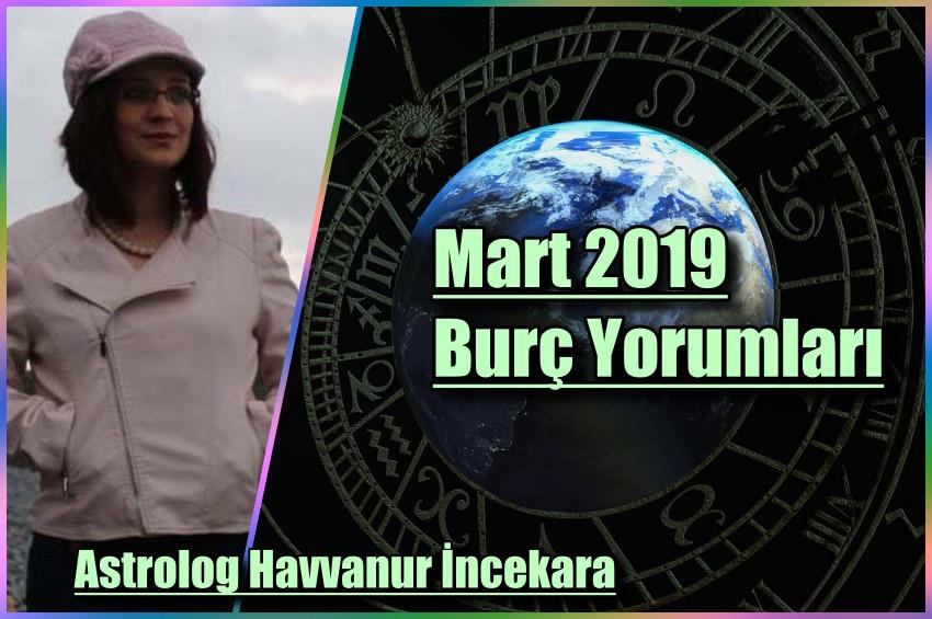 Astrolog Havvanur Incekaranın 2019 Mart Ayı Burç Yorumları Astroloji