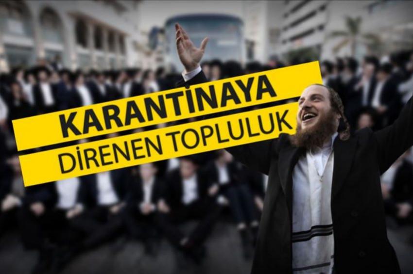 Yahudi Haredi cemaati karantinayı tanımıyor