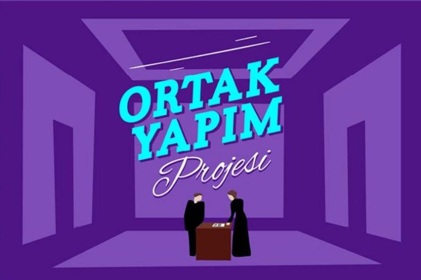 Tiyatroya destek için Ortak Yapım Projesi